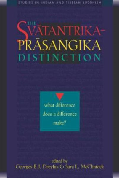 The Svatantrika - Prasangika Distinction