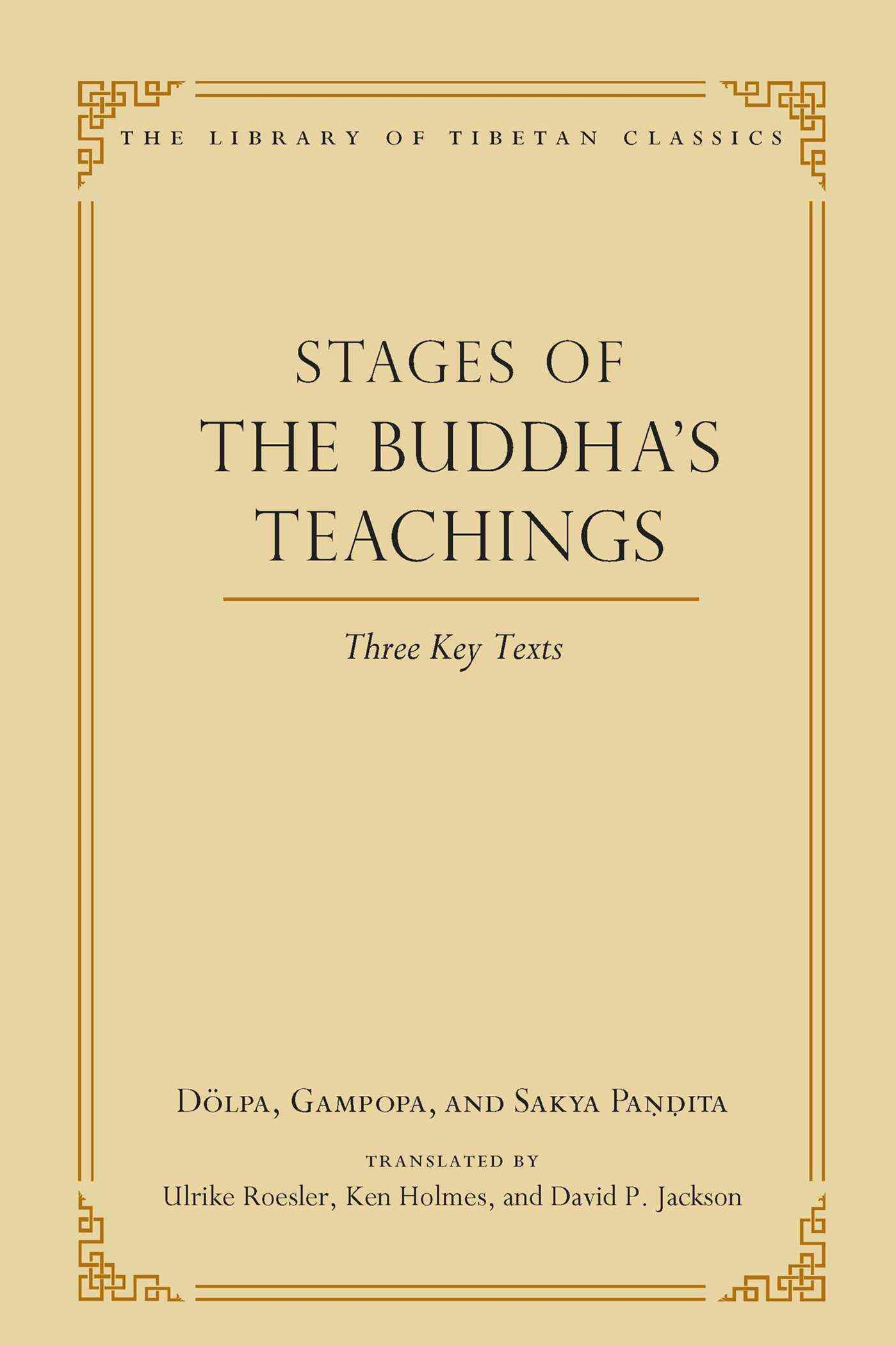 The Stages of the Buddha's Teachings