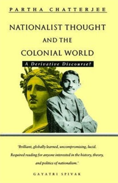 Nationalist Thought and the Colonial World