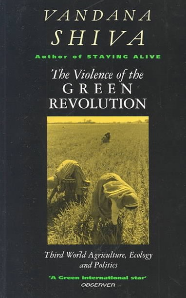 The Violence of Green Revolution