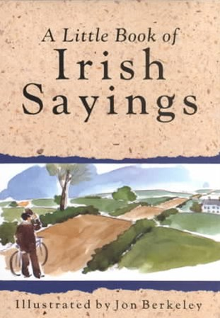 A Little Book of Irish Sayings