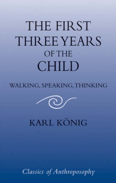 The First Three Years of the Child