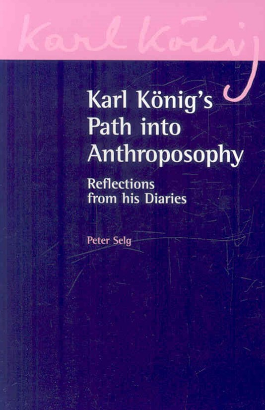 Karl Konig's Path into Anthroposophy