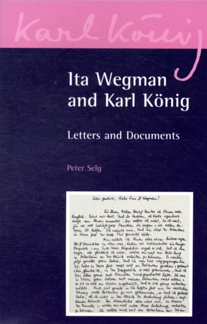 Ita Wegman and Karl K+¦nig