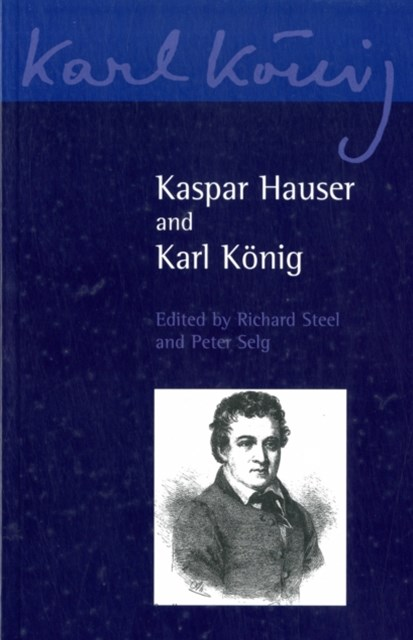 Kaspar Hauser and Karl K+¦nig