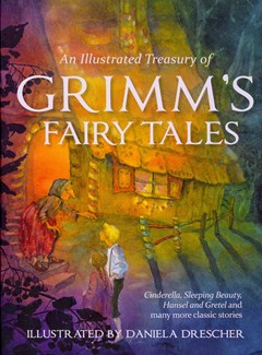 An Illustrated Treasury of Grimm