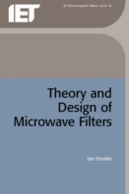 Theory and Design of Microwave Filters