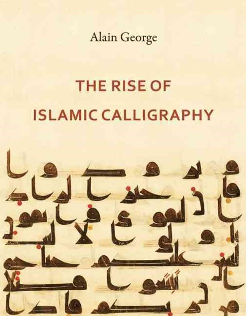 Rise of Islamic Calligraphy