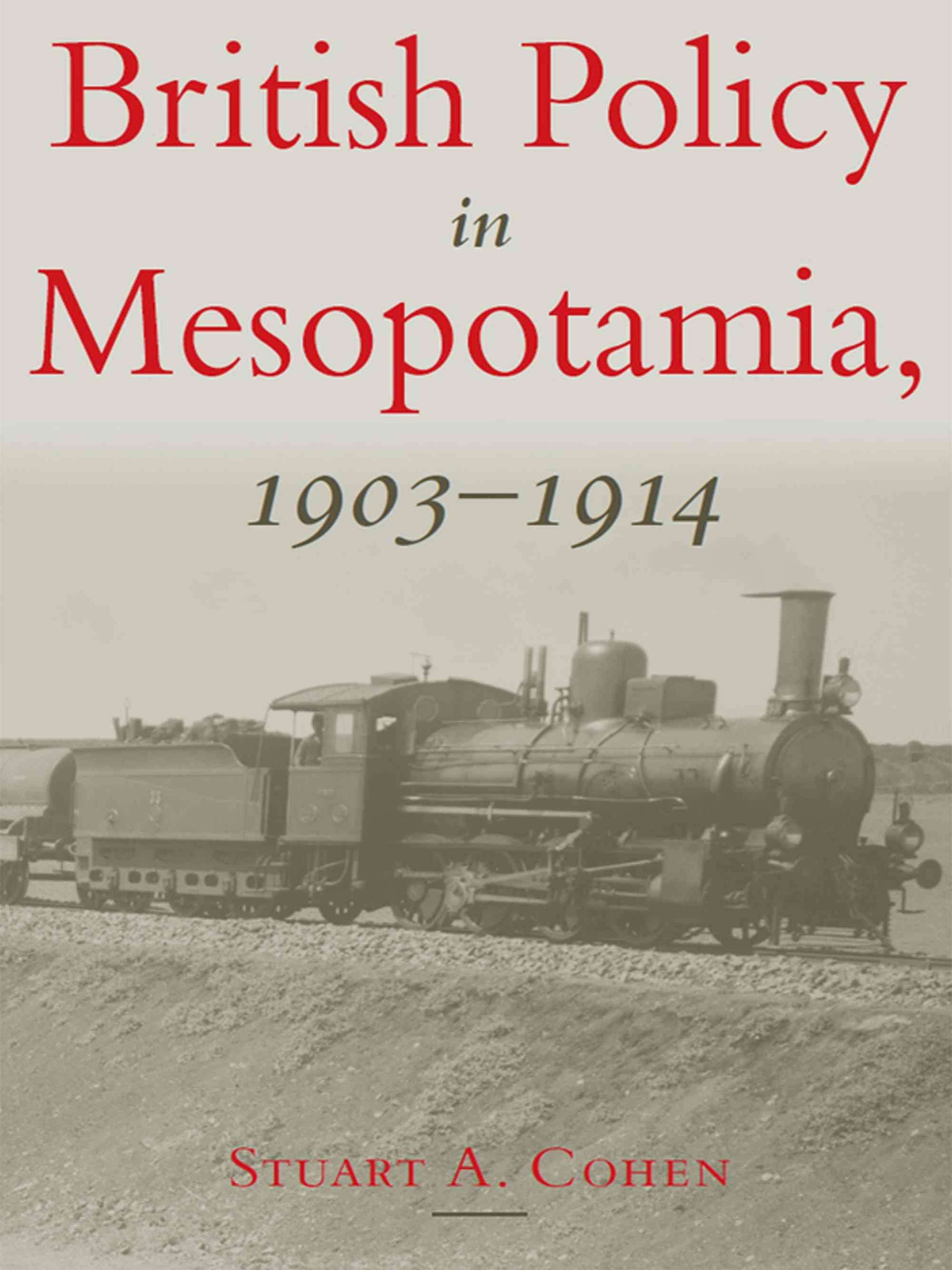 British Policy in Mesopotamia, 1903-1914