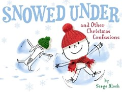 Snowed under and Other Christmas Confusions