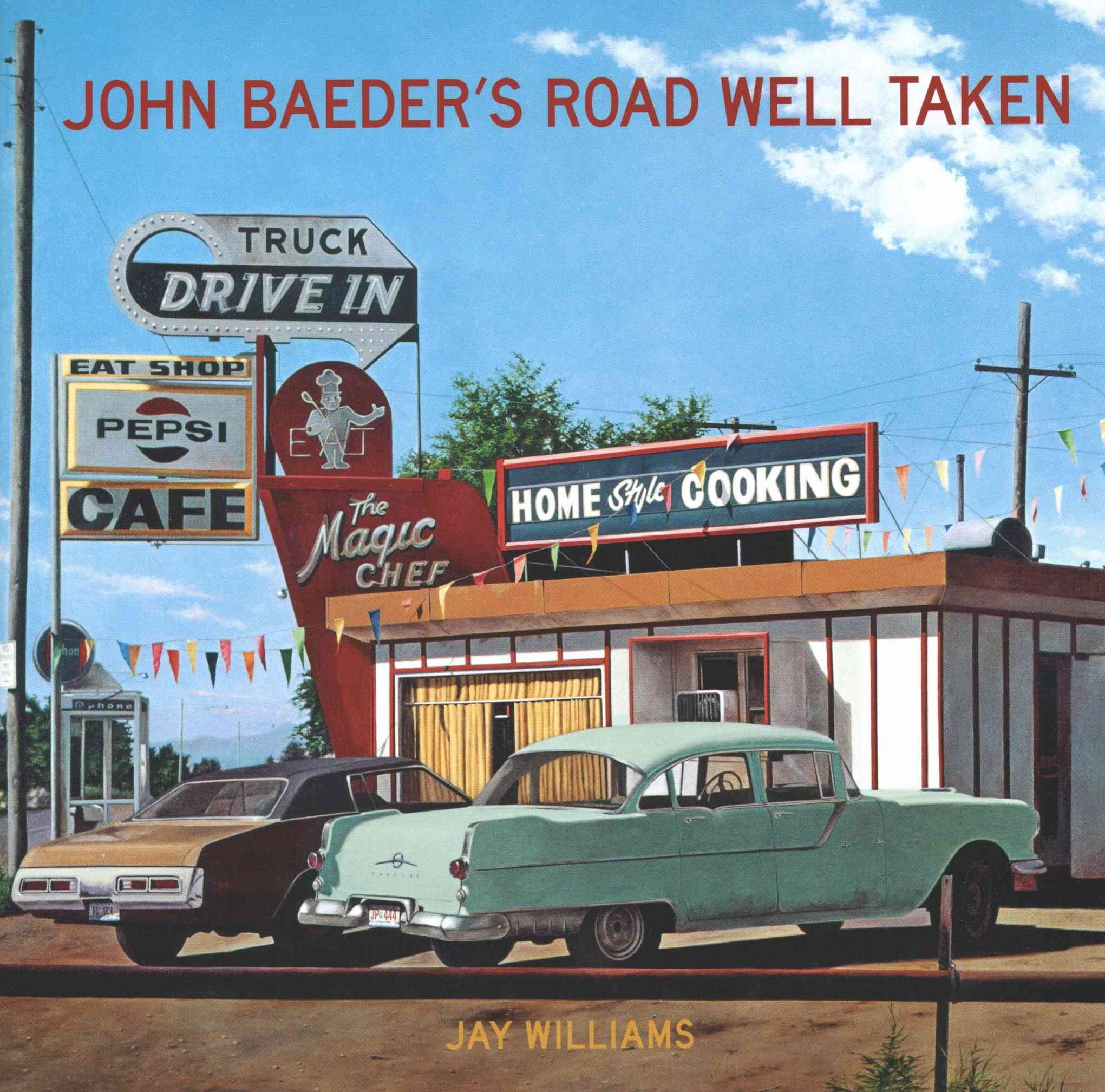 John Baeder s Road Well Taken