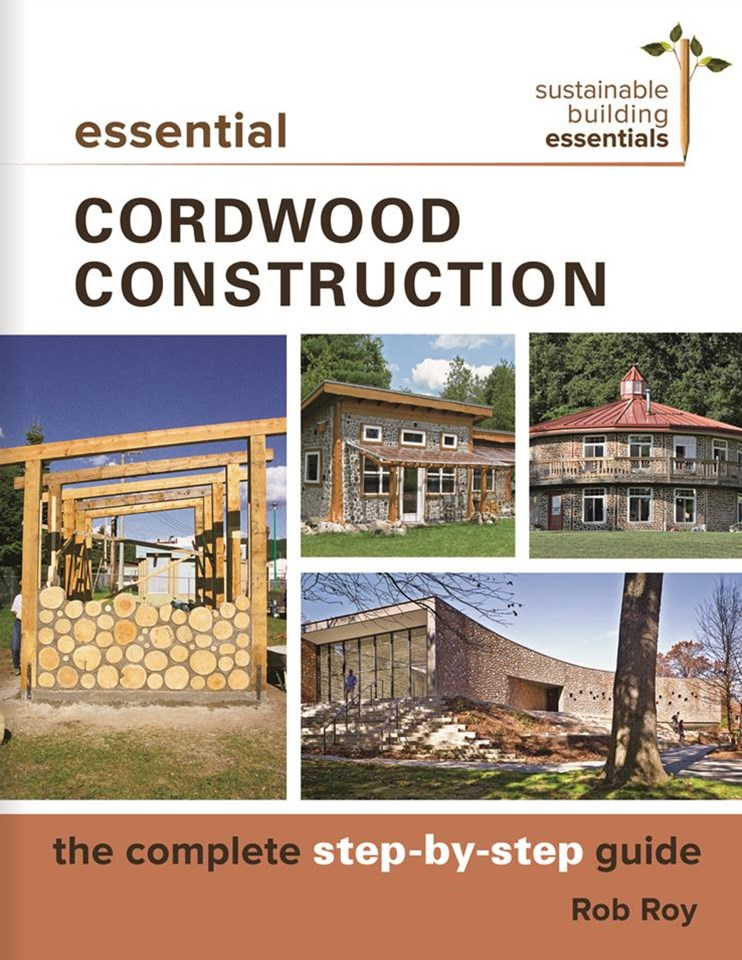 Essential Cordwood Construction