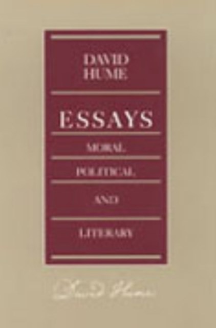 Essays - Moral, Political, and Literary
