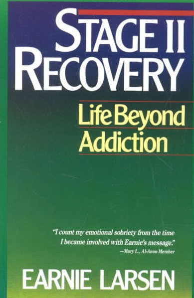 Stage Two Recovery: Life Beyond Addiction