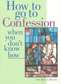 How to Go to Confession When You Don