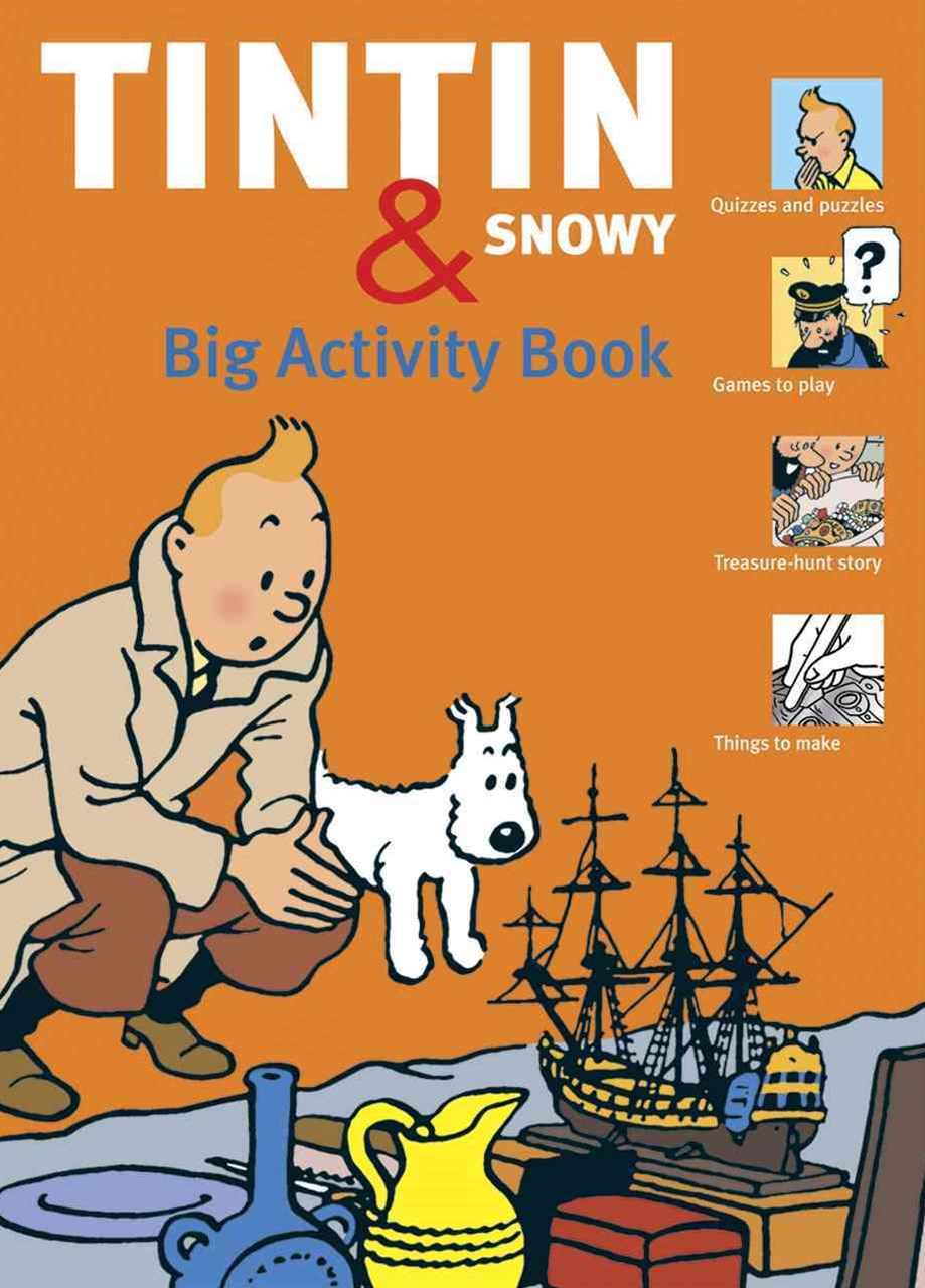 The Tintin and Snowy Big Activity Book