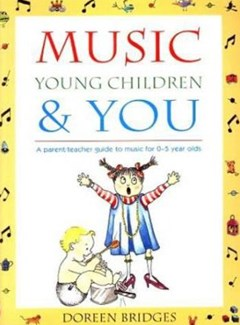 Music, Young Children and You