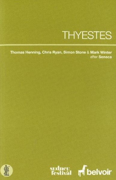 Thyestes (after Seneca)