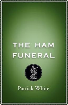 The Ham Funeral