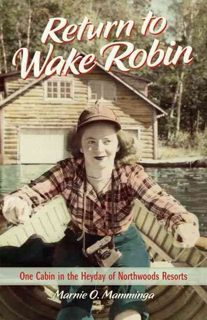 Return to Wake Robin