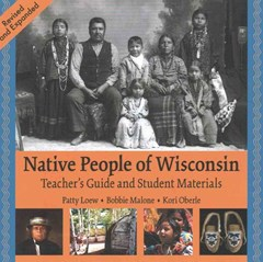 Native People of Wisconsin, Rev. TG and Student Materials