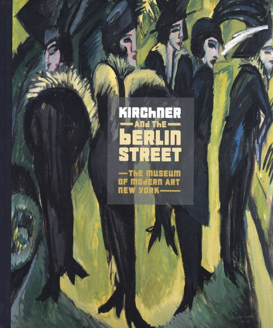 Ernst Kirchner and the Berlin Street