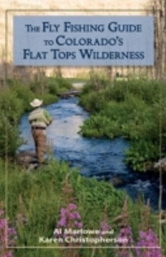 Fly Fishing Guide to Colorado