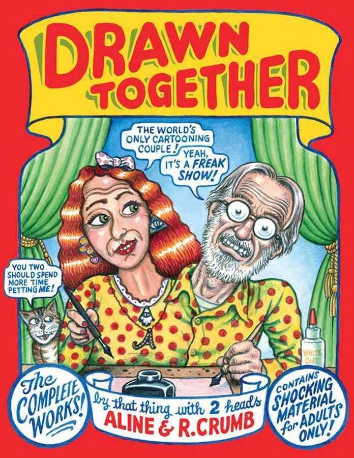 Drawn Together the Collected Works of R. and A. Crumb