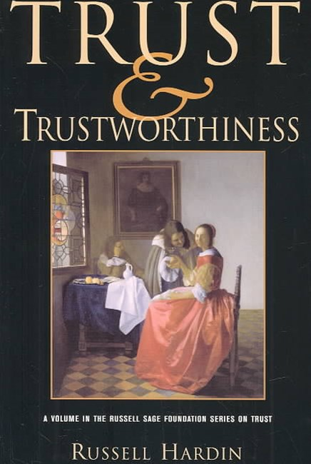 Trust and Trustworthiness