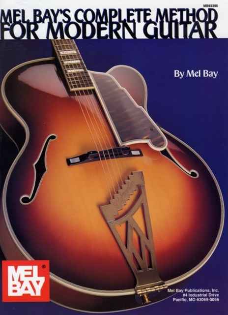Mel Bay's Complete Method for Modern Guitar