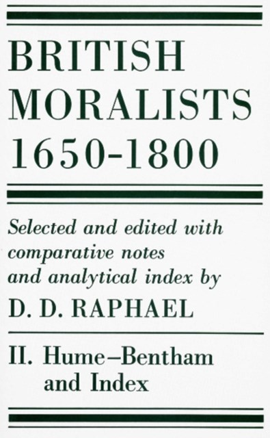 British Moralists: 1650-1800 (Volumes 2)