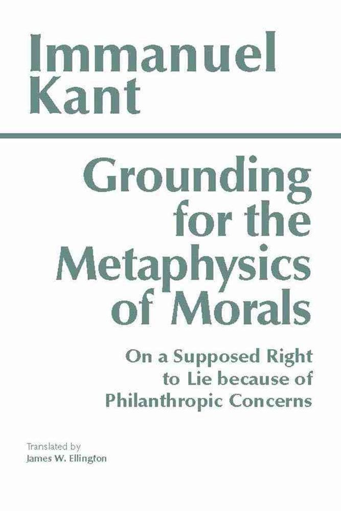 Grounding for the Metaphysics of Morals