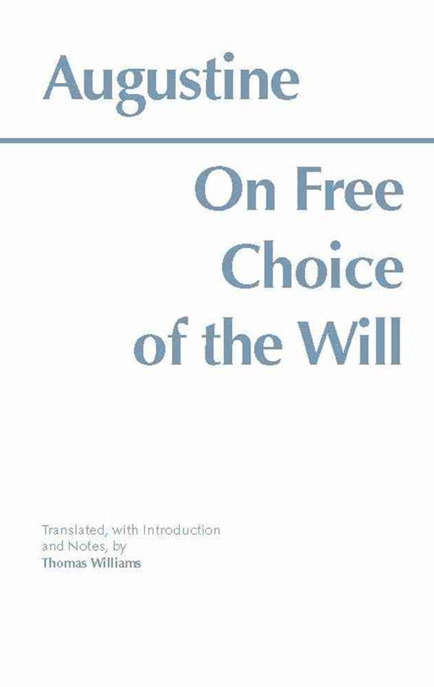 On Free Choice of the Will