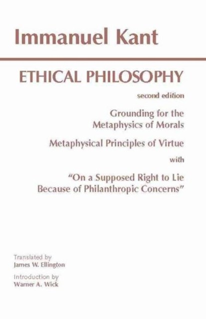 Kant: Ethical Philosophy