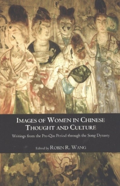 Images of Women in Chinese Thought & Culture
