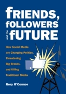 (ebook) Friends, Followers and the Future