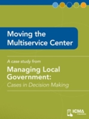 Moving the Multiservice Center