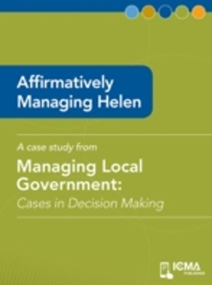 Affirmatively Managing Helen