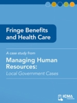 Fringe Benefits and Health Care