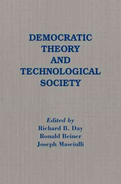 Democratic Theory and Technological Society