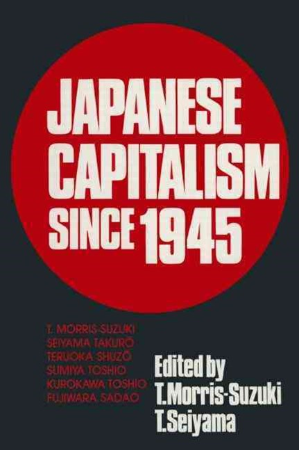 Japanese Capitalism Since 1945