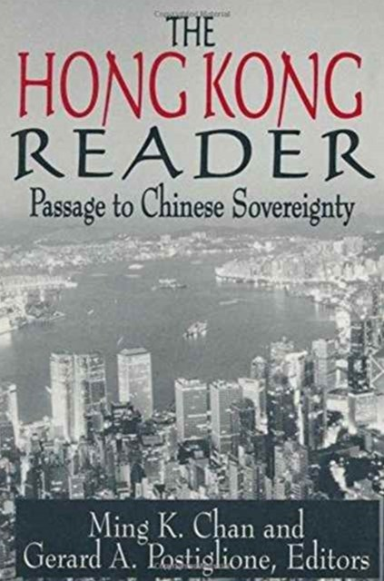 Hong Kong Reader: Passage to Chinese Sovereignty