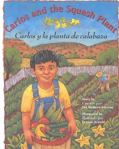Carlos and the Squash Plant