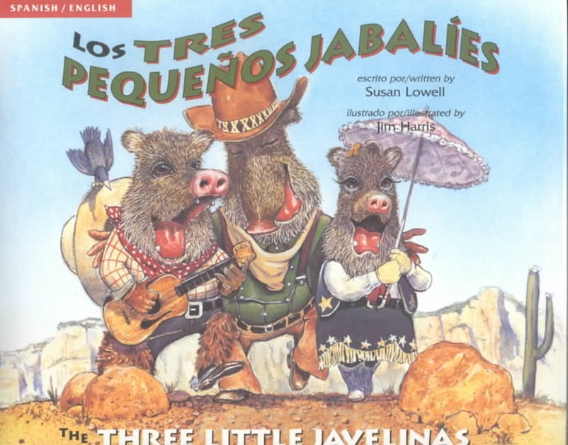 Tres Pequenos Jabalies / the Three Little Javelinas