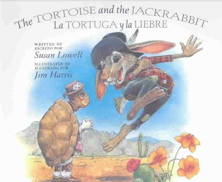Tortoise and the Jackrabbit / La Tortuga y la Liebre