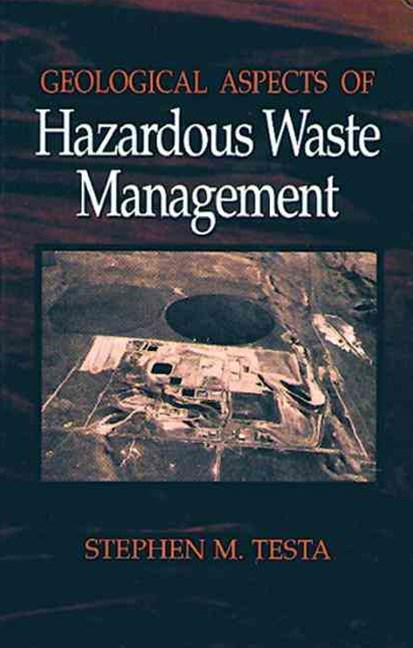 Geological Aspects of Hazardous Waste Management
