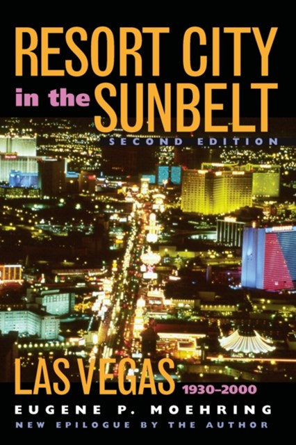 Resort City In The Sunbelt, Second Edition