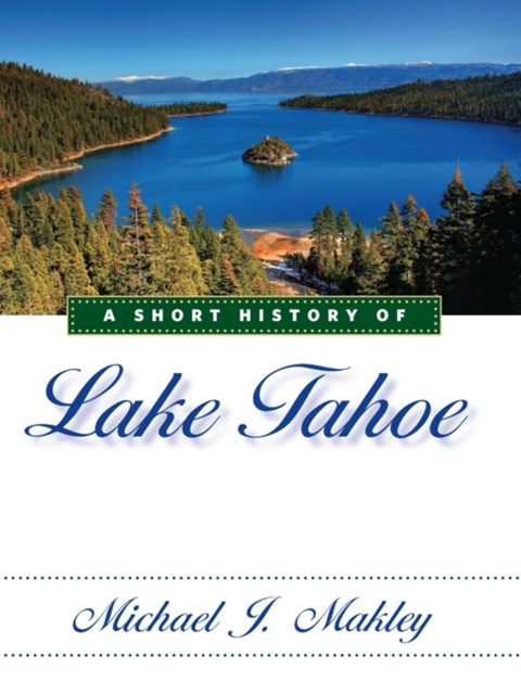 Short History of Lake Tahoe