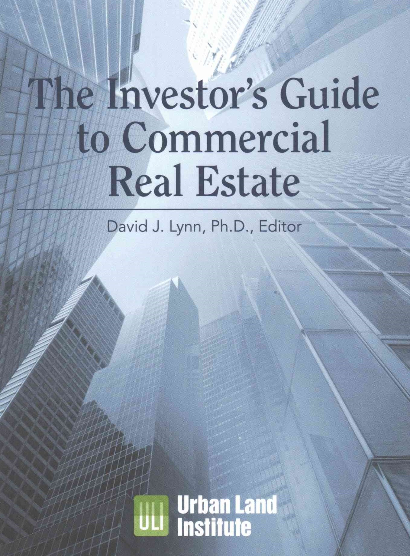 The Investor's Guide to Commercial Real Estate