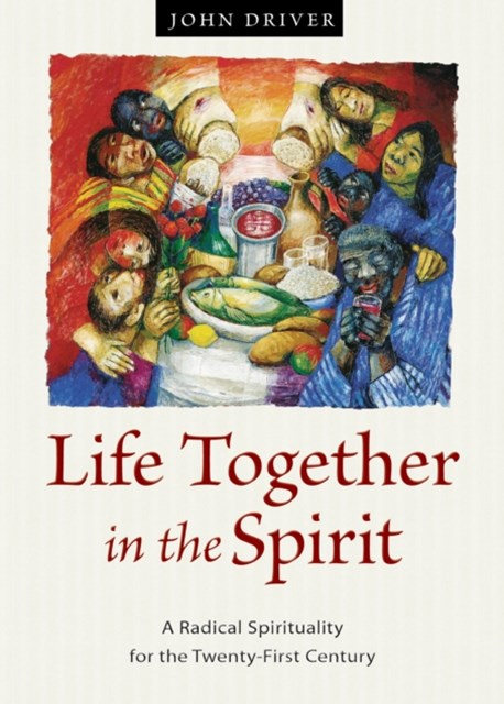 Life Together in the Spirit